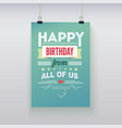 Happy Birthday vintage poster grunge vector image vector image