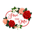 save date flower frame for wedding invitation vector image vector image