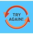 Try again two rounded arrows following each other vector image vector image