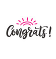 congrats modern ink calligraphy isolated on white vector image