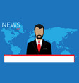 male news presenter speaking about breaking news vector image
