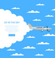 up in the sky poster with propeller airplane vector image vector image