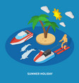 summer holiday isometric composition vector image