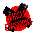 vehicle emissions rubber stamp vector image vector image