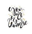 you are my universe - typographical poster hand vector image