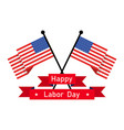 happy labor day background vector image vector image