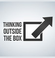 think outside the box concept with frame and vector image