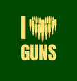 i love guns military concept vector image vector image