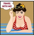 Travel poster with pop art winking woman vector image