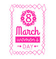 womens march 8 greeting card design zigzag frame vector image