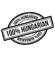 100 percent hungarian rubber stamp vector image vector image