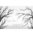 dried branches against large megalopolis vector image vector image