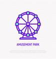 ferris wheel thin line icon amusement park vector image