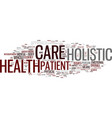 learn about holistic health care and why it is vector image vector image
