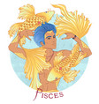 pisces as a beautiful man with swarthy skin vector image vector image