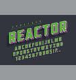 reactor retro display font popart design alphabet vector image vector image