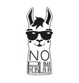 with llama in a sunglasses and lettering quote vector image vector image