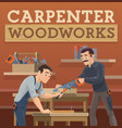 carpenter and joiner workers characters vector image vector image