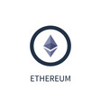 ethereum cryptocurrency icon vector image