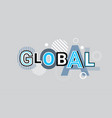 global international creative word over abstract vector image vector image