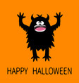 happy halloween monster screaming spooky fluffy vector image
