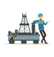 oilman standing next to an oil rig drilling vector image vector image