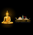 Thailand art buddha statue landmark and pattern vector image