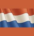 vintage flag netherlands close-up background vector image vector image