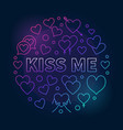kiss me round colorful outline vector image
