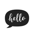 hello speech bubble icon hand drawn scandinavian vector image