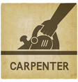 carpentry hand with electric planer on vintage vector image