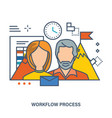 concept of workflow process and teamwork vector image vector image