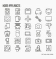 home appliances thin line icons vector image vector image