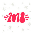 welcome 2018 lettering vector image vector image