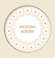 round frame with decorative elements wedding card vector image vector image