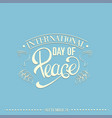 international day peace quote typographical vector image