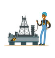 oilman inspecting equipment on an oil rig drilling vector image vector image