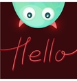 Funny monster saying Hello vector image