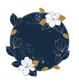 magnolia round frame vintage hand drawn vector image vector image