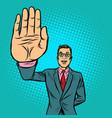 man stop hand gesture vector image