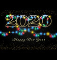 new year 2020 garlands background vector image vector image