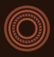 traditional simple meander terrakota circle frame vector image vector image
