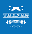 Stylized Thanks you are amazing lettering vector image