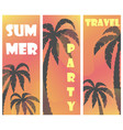 set three summer posters with palm tree vector image vector image