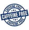 caffeine free blue round grunge stamp vector image vector image