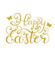 golden happy easter inscription vector image vector image