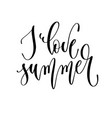 i love summer - hand lettering inscription text vector image vector image