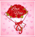 Card for Valentines Day with a bouquet of red vector image