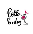 hello friday lettering for posters vector image