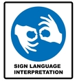Sign Language Interpreting banner Mandatory label vector image